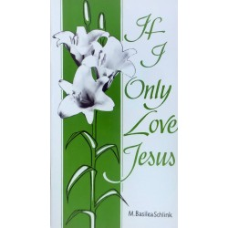 If I Only Love Jesus