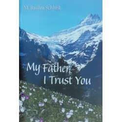 My Father I Trust You