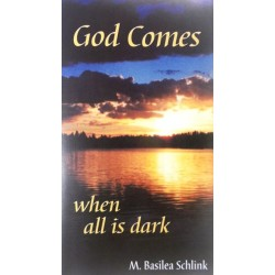God Comes When All is Dark