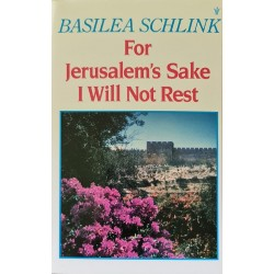 For Jerusalem's Sake I Will...
