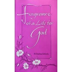 Fragrance of a Life for God