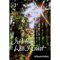 In Him Will I Trust
