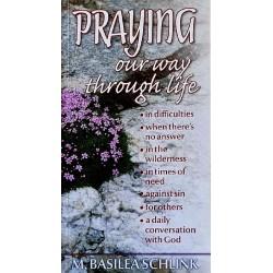 Praying Our Way Through Life