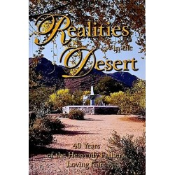 Realities in the Desert