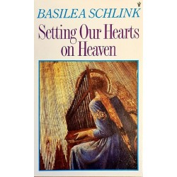 Setting Our Hearts on Heaven