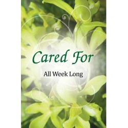 Cared For All Week Long