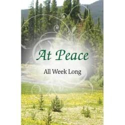 At Peace All Week Long