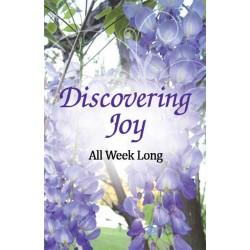 Discovering Joy All Week Long