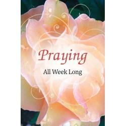 Praying All Week Long