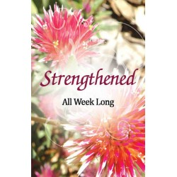 Strengthened All Week Long