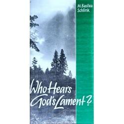 Who Hears God's Lament?